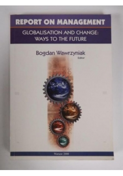 Report on management: globalisation and change
