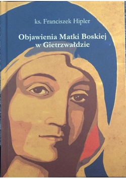 Objawienia Matki Boskiej w Gietrzwałdzie