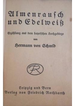 Almenrausch und Edelweiss, 1920 r.