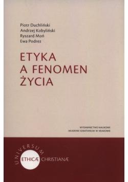 Etyka a fenomen życia