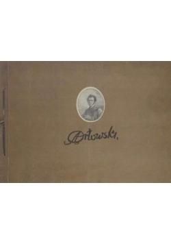 Aleksander Orłowski. 1777 - 1832 Dwanaście reprodukcji wielobarwnych
