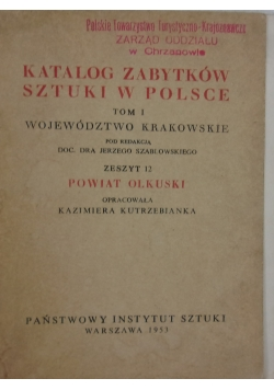 Katalog zabytków sztuki w Polsce tom I
