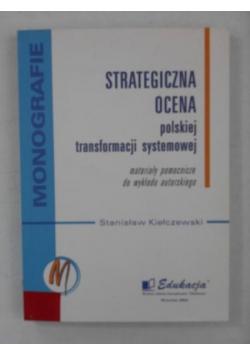 Strategiczna ocena polskiej transformacji systemowej
