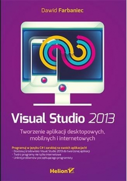 Visual Studio 2013. Tworzenie aplikacji desktopowy