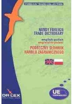 Podręczny Słownik Handlu Zagranicznego polsko-angielski /  Podręczny Słownik Handlu Zagranicznego angielsko-polski