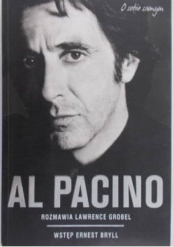 Al Pacino. Rozmawia Lawrence Grobel