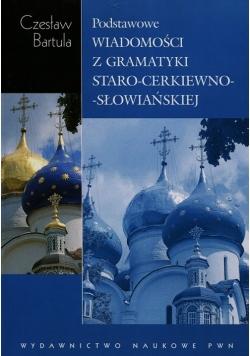 Podstawowe wiadomości z gramatyki staro-cerkiewno-słowiańskiej