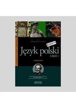 Odkrywamy na nowo 1 Język polski Podręcznik