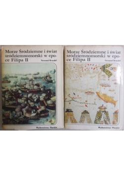 Morze Śródziemne i świat środziemnomorski w epoce Filipa II, T. I-II