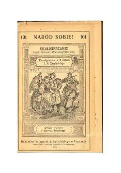 Skalmierzanki czyli Koniki Zwierzynieckie, 1905r.