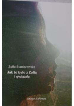 Jak to było z Zofią i gwiazdą