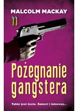 Pożegnanie Gangstera,nowa