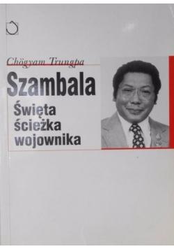 Szambala. Święta ścieżka wojownika