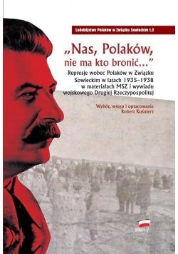 Nas, Polaków, nie ma kto bronić