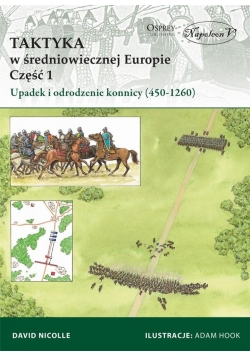 Taktyka w średniowiecznej Europie Część 1 Upadek
