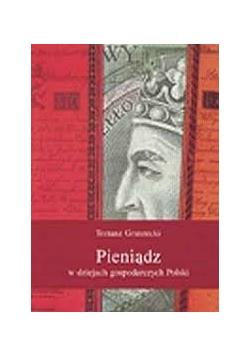 Pieniądz w dziejach gospodarczych Polski