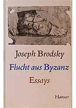 Flucht aus Byzanz. Essays