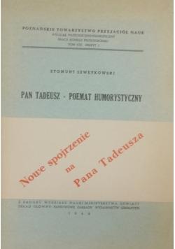 Nowe Spojrzenie na Pan Tadeusza , 1949 r.