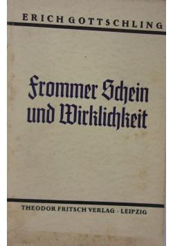 Frommer schein und Wirklichkeit, 1935 r.