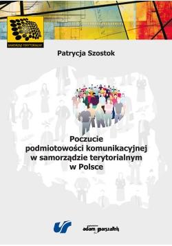 Poczucie podmiotowości komunikacyjnej w samorządzie terytorialnym w Polsce