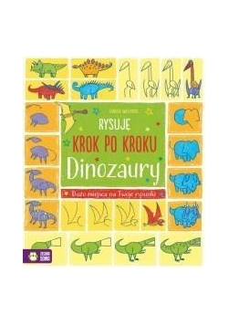 Rysuję krok po kroku. Dinozaury