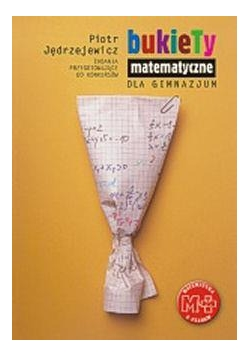 Matematyka - Bukiety Matematyczne GWO