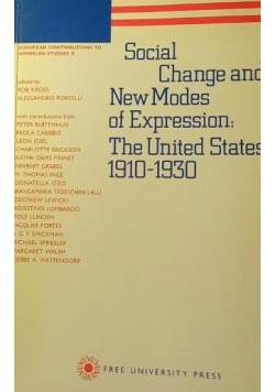 Social change and new modes of expression the united states, 1910-1930