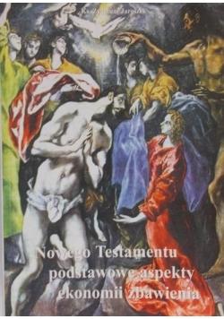 Nowego Testamentu podstawowe aspekty ekonomii zbawienia