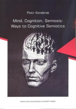 Mind, Cognition, Semiosis: Ways to Cognitive...