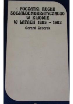 Początki ruchu socjaldemokratycznego w Kijowie w latach 1889-1903