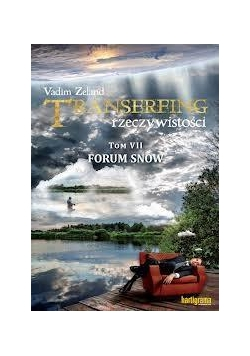Transerfing rzeczywistości T.7 Forum snów