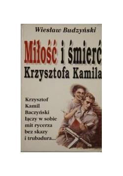 Miłość i śmierć Krzysztofa Kamila