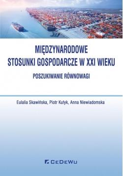 Międzynarodowe stosunki gospodarcze w XXI wieku