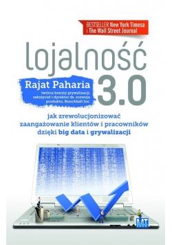 Lojalnośc 3.0 czyli jak zrewolucjonizować...
