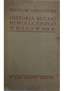 Historja Ruchu Rewolucyjnego w Polsce w 1846r., ok.1913r.