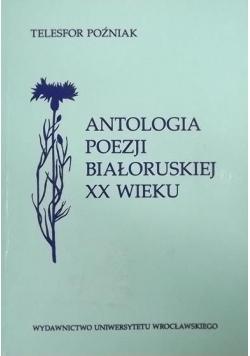 Antologia poezji białoruskiej XX wieku