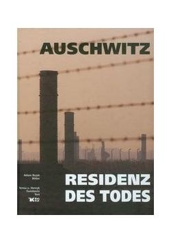 Auschwitz Residenz des Todes