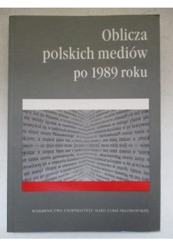 Oblicza polskich mediów po 1989 roku