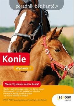 Konie. Poradnik bez kantów. Wydanie II