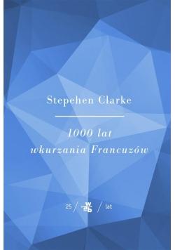1000 lat wkurzania Francuzów TW w. jubileuszowe
