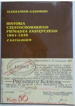 Historia Częstochowskiego Pieniądza zastępczego 1861-1939