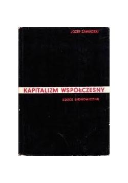 Kapitalizm współczesny szkice ekonomiczne