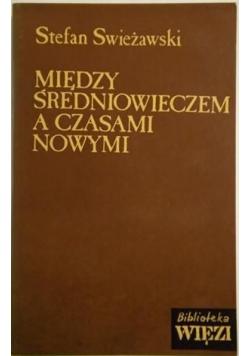 Między średniowieczem a czasami nowymi