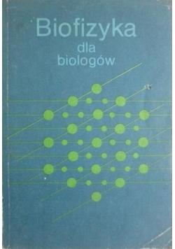 Biofizyka dla biologów