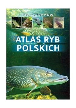 Atlas ryb polskich. 140 gatunków