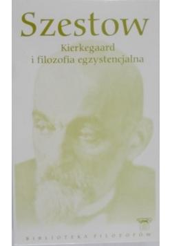 Kierkegaard i filozofia egzystencjalna