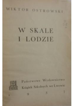 W skale i lodzie, 1937 r.
