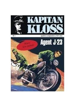 Kapitan Kloss. Agent J-23, 1 wydanie