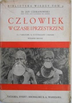 Człowiek w czasie i przestrzeni, 1937 r.