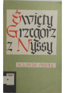 Święty Grzegorz z Nyssy - Wybór pism